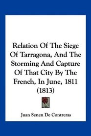 Portada del libro Relation of the Siege of Tarragona and Capture of that city by the French, in June, 1811 (1813)