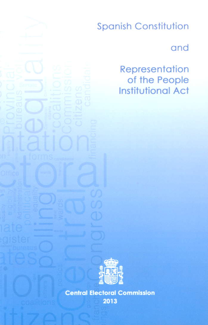 Spanish Constitution and Representation of the People Institutional Act.